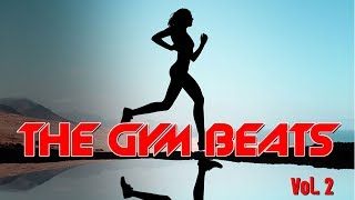 THE GYM BEATS Vol.2 (Nonstop-Megamix), BEST WORKOUT MUSIC,FITNESS,MOTIVATION,SPORTS,AEROBIC,CARDIO