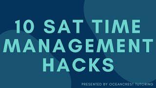 10 SAT TIME MANAGEMENT HACKS | Summit Tutoring for SAT