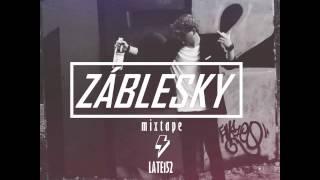 Late152 - Špatnej MC feat. Space Boy (prod.DJ Draken)