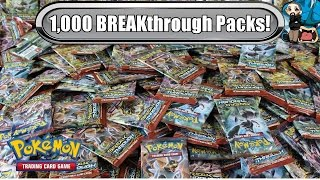 1,000 BREAKthrough pack opening! $4,000 worth! Pokemon TCG unboxing