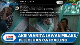 Video Viral Aksi Perempuan Lawan Pelaku Pelecehan Catcalling, Pelaku: Lah Sudah Biasa, Setiap Hari