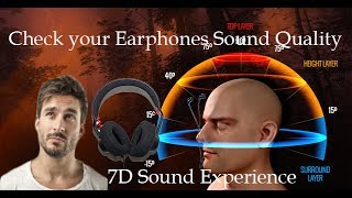 Check your Earphones/Headphone Sound Quality with 7D Virtual Expirience