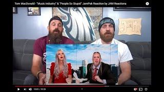 "Tom MacDonald - ""Music Industry"" & ""People So Stupid"" JamPak Reaction by JAM Reactions"