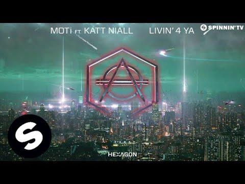 MOTi Feat. Katt Niall - Livin' 4 Ya