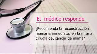 Reconstrucción mamaria inmediata tras operación de cáncer de mama