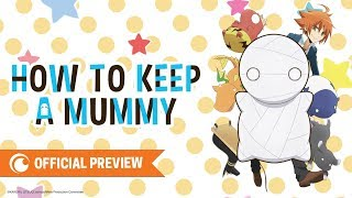 How To Keep A Mummy Season 1 Watch Episodes Streaming Online Also, it's shy, a cry baby, & most of all, heckin' cute. how to keep a mummy season 1 watch