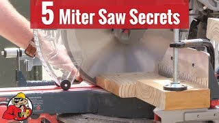 Top 5 Miter Saw Tips