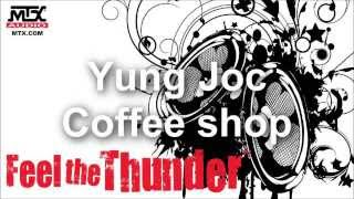 Yung Joc   Coffee Shop