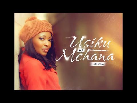 Kambua-Usiku na Mchana