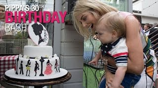 ♥ My 30th Birthday Party ♥  PIPPA O'CONNOR