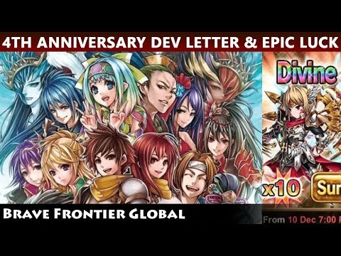 4th Anniversary Developer's Letter & Epic Luck Summon For Alan (Brave Frontier Global)