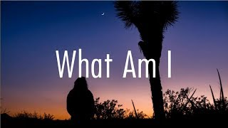 Why Don't We   What Am I (Lyrics)