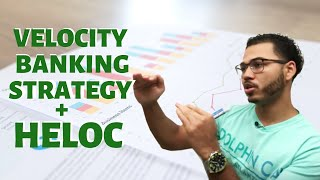 Velocity Banking Strategy With A HELOC