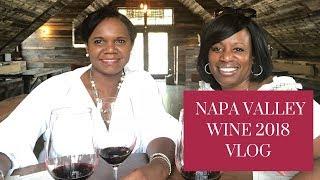 My Napa Valley 2018 Vlog   Faylene's World