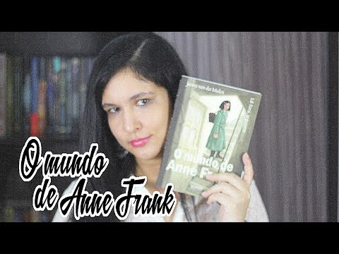 O mundo de Anne Frank | Autora: Janny Van Der Molen | Blog Aventura Literária