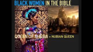 QUEEN OF SHEBA:  Black Women in the Bible