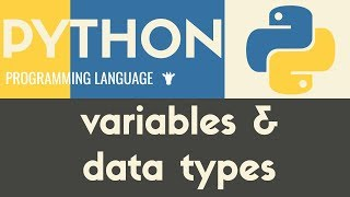 Variables & Data Types   Python   Tutorial 5