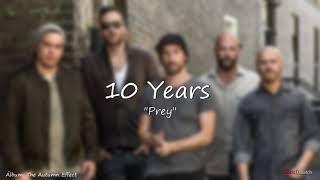 10 Years  -  Prey