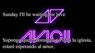 Avicii   Waiting For Love ( letra español -ingles)