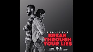 Break Through Your Lies - Betrayal in Love | New R - thekronik969
