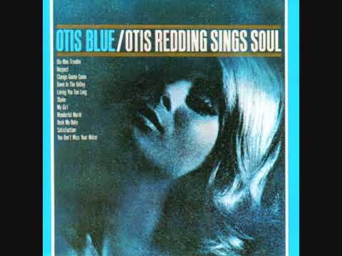 Otis Redding - (I Can't Get No) Satisfaction