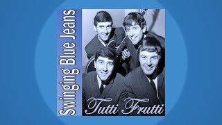 Swinging Blue Jeans - Tutti Frutti Sixties