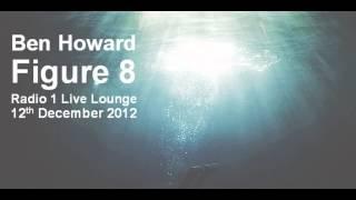 "Video thumbnail of ""Ben Howard - Figure 8"""
