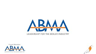 American Boiler Manufacturers Association and How They Impact the Industry Pt 1