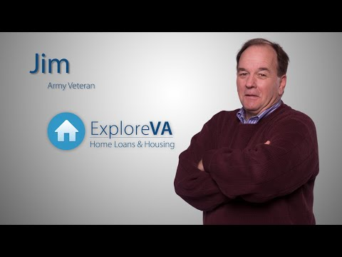 "Jim says Veterans should know that a VA home loan is ""quite a deal."""