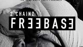 Flexin On My Baby Mama - 2 Chainz - FreeBase EP