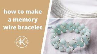How To Make A Memory Wire Bracelet | Kernowcraft
