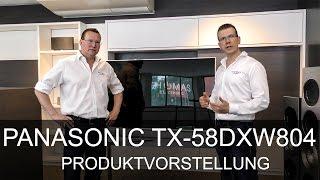 Panasonic TX-58DXW804 Produktvorstellung  - Thomas Electronic Online Shop - TX-50DXW804