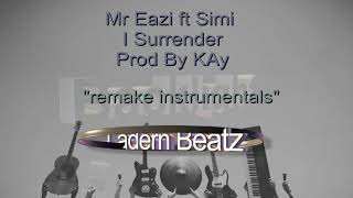 Mr Eazi Ft Simi I Surrender Remake Instrumentals Prod By Kay