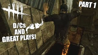 D/Cs AND GREAT PLAYS! PART 1 | Dead By Daylight STREAM VOD