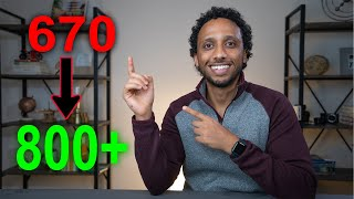 How To Get From 670 to 800+ Credit Score