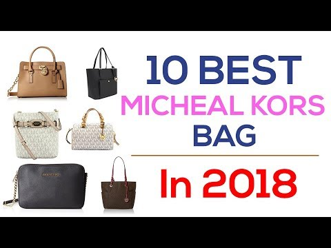 10 Best Micheal Kors Bag In 2018