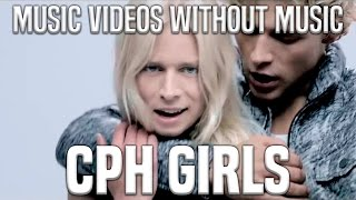 CPH Girls - without music - Christopher ft. Brandon Beal