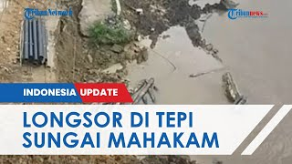 Detik-detik Jembatan di Samarinda Runtuh akibat Abrasi, Korban Ditemukan 1 Km dari Lokasi