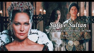 ■ safiye sultan |  We saw heaven and hell in this palace ■