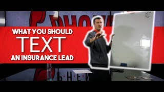 What To Text An Insurance Lead! [Insurance Agent Tips]