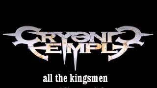 Cryonic Temple - All The Kingsmen