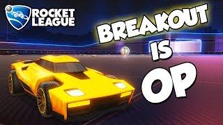 Breakout is OP   Rocket League Montage