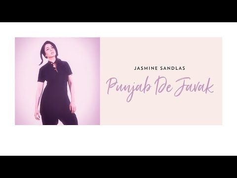 Punjab De Javak  Jasmine Sandlas
