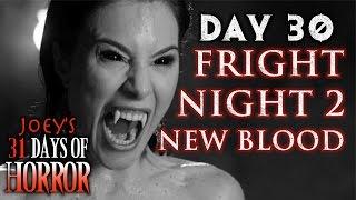Fright Night 2: New Blood (2013) - 31 Days of Horror | JHF