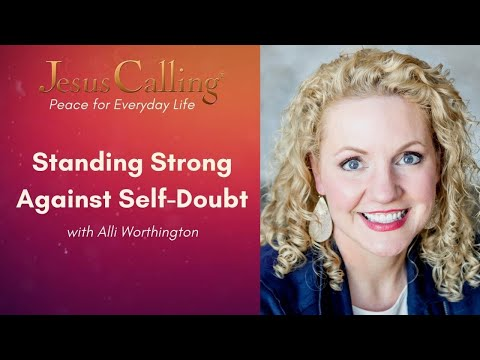 Stand Strong Against Self-Doubt with Alli Worthington