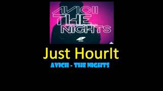 Avicii - The Nights [HOUR VERSION]