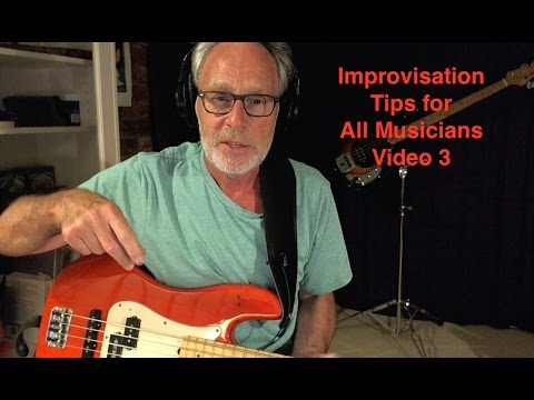 Improvisation Tips for All Musicians - Video 3