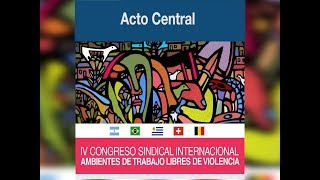 Acto Central del IV Congreso Sindical Internacional 2019