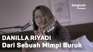 Danilla   Dari Sebuah Mimpi Buruk (with Lyrics) | BukaMusik