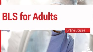5. ACLS - BLS for Adults